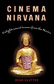 Cinema Nirvana: Enlightenment Lessons from…