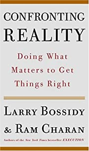 Confronting Reality: Doing What Matters to…