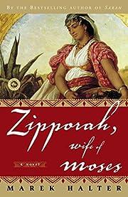 Zipporah, Wife of Moses: A Novel (Canaan…