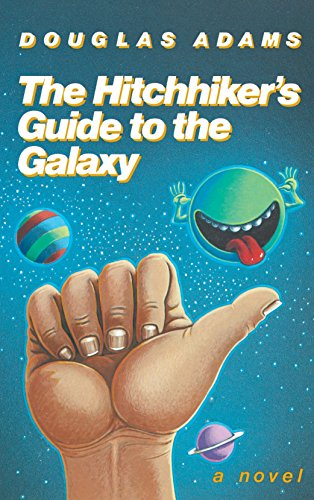 The Hitchhiker's Guide to the Galaxy written by Douglas Adams