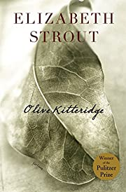 Olive Kitteridge: Fiction by Elizabeth…