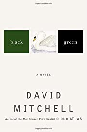 Black Swan Green: A Novel de David Mitchell