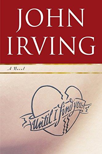 Until I Find You: A Novel, Irving, John