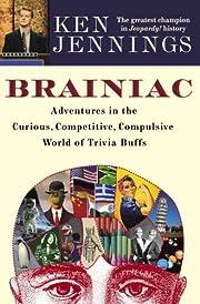 Brainiac: Adventures in the Curious,…