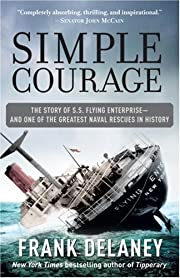 Simple Courage: A True Story of Peril on the…