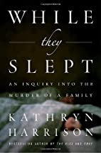 While They Slept: An Inquiry into the Murder…
