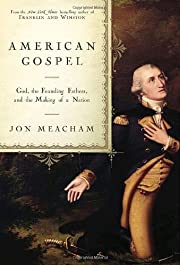 American gospel : God, the founding fathers,…