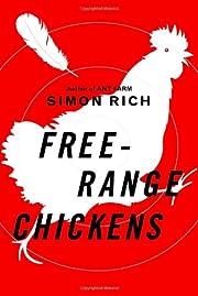 Free-Range Chickens de Simon Rich