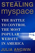 Stealing MySpace: The Battle to Control the…