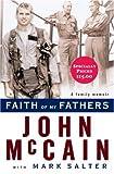 Faith of my fathers / John McCain with Mark Salter