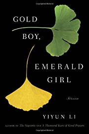 Gold Boy, Emerald Girl de Yiyun Li