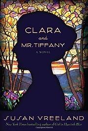 Clara and Mr. Tiffany: A Novel de Susan…