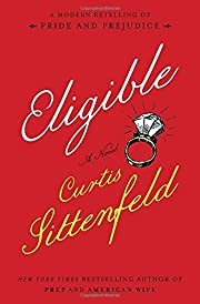 Eligible: A modern retelling of Pride and…
