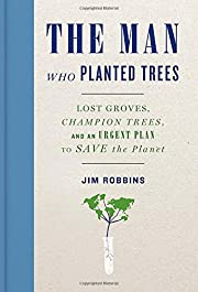 The Man Who Planted Trees: Lost Groves,…