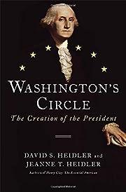 Washington's Circle: The Creation of the…