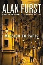 Mission to Paris by Alan Furst