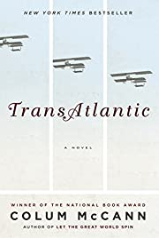 TransAtlantic: A Novel by Colum McCann