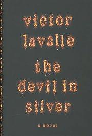 The Devil in Silver: A Novel de Victor…