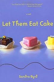 Let Them Eat Cake (French Twist, Book 1) af…