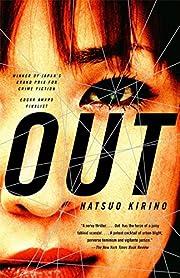 Out: A Novel de Natsuo Kirino