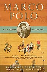 Marco Polo: From Venice to Xanadu por…