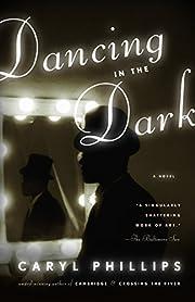 Dancing in the Dark – tekijä: Caryl…