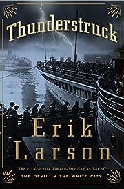 Thunderstruck af Erik Larson