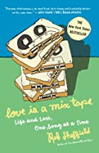 Love Is a Mix Tape: Life and Loss, One Song…