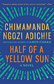 Half of a Yellow Sun de Chimamanda Ngozi…