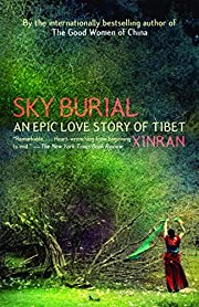 Sky Burial: An Epic Love Story of Tibet –…