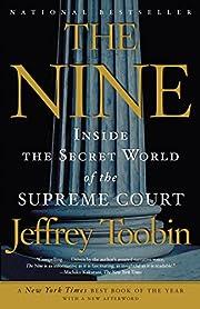 The Nine: Inside the Secret World of the…