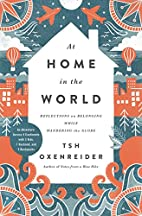 At Home in the World: Reflections on…