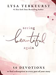 Seeing Beautiful Again: 50 Devotions to Find…