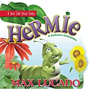 Hermie: A Common Caterpillar (A Just Like…