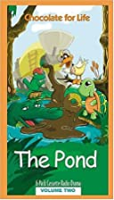The Pond Chocolate For Life by Tommy Nelson