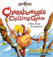 Chattaboonga's Chilling Choice: A Story…