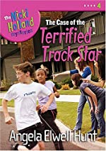 The Case of the Terrified Track Star by Angela Elwell Hunt