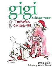 The Perfect Christmas Gift (Gigi God's…