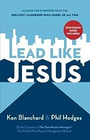 Lead Like Jesus Repack af Ken Blanchard