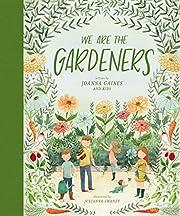 We Are the Gardeners av Joanna Gaines