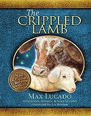 The Crippled Lamb – tekijä: Max Lucado