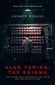 Alan Turing: The Enigma: The Book That…