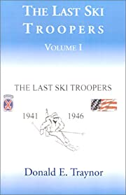 The last ski troopers de Donald E. Traynor
