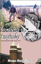Stonehenge to Kingsbridge by Michael Marvin…
