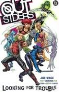 Outsiders Vol. 1: Looking For Trouble by…