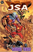 JSA: Savage Times (Book 6) by Geoff Johns