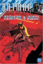 Batman Adventures Vol 2: Shadows & Masks by…