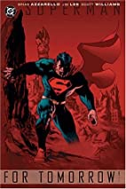 Superman: For Tomorrow, Vol. 1 by Brian…