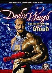Devlin Waugh: Swimming in Blood: Swimming in…