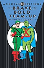 The Brave and the Bold Team-Up Archives,…